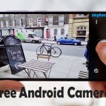 Free Best Android Camera Apps 2018 – Capture Every Moment