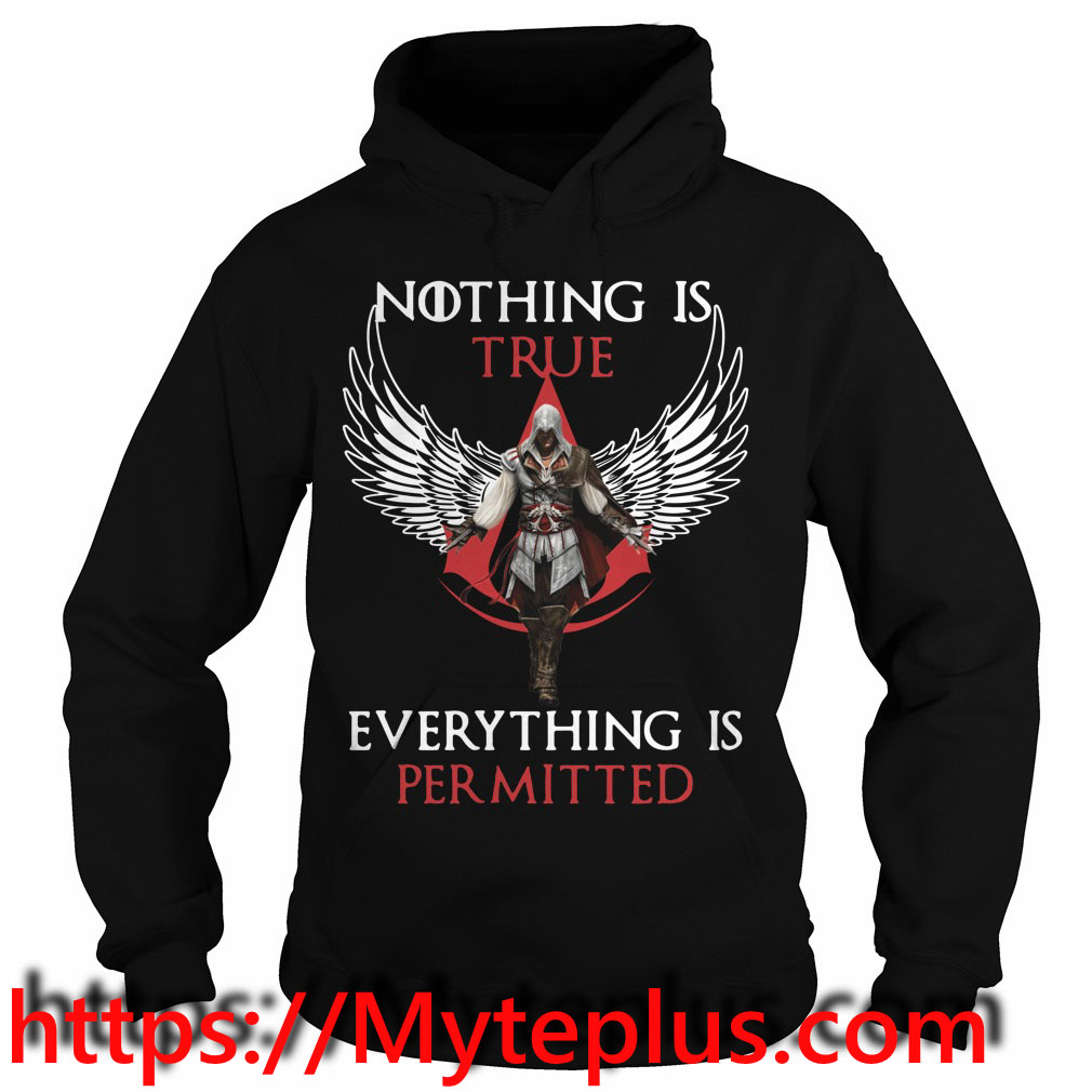 Nothing is true everything is permitted Hoodie