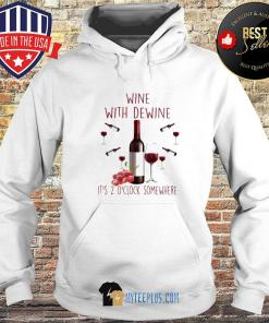 Wine With Dewine It's 2 O'clock Somewhere Grape s Hoodie