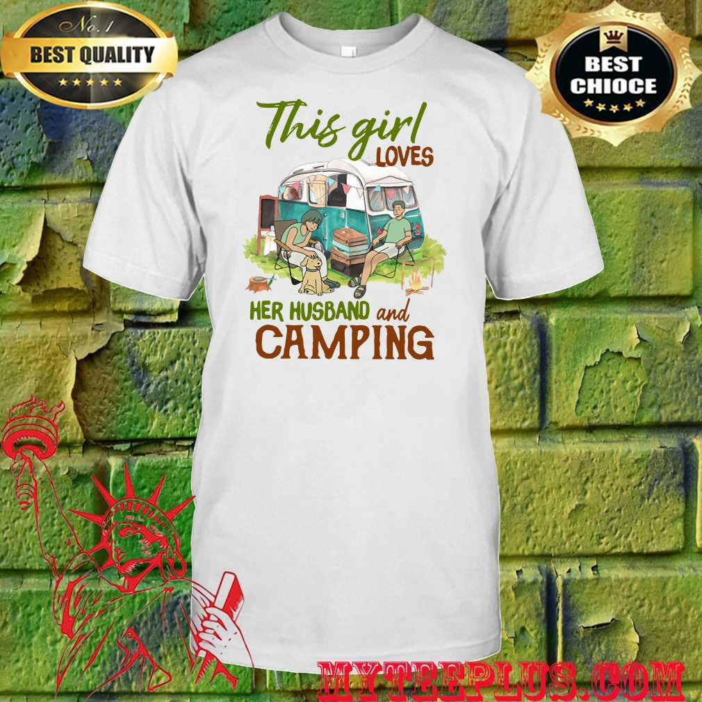 This Girl Loves Her Husband and Camping shirt