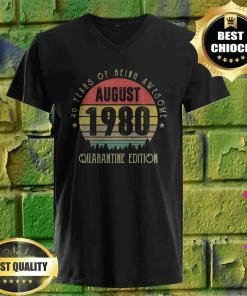 40 Years Being Awesome August 1980 Quarantine Edition v neck