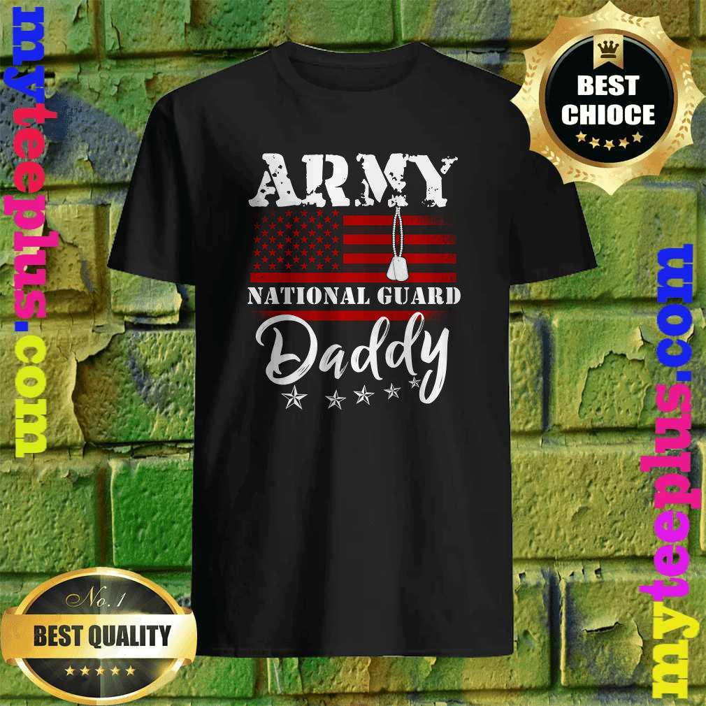 Army National Guard Daddy Of Hero Military T-Shirt
