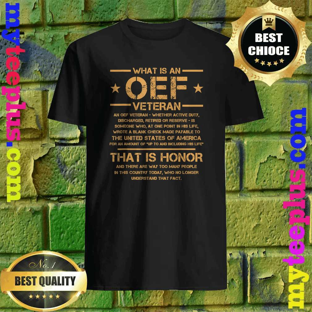 OIF Military Army Combat OEF Veteran Definition Iraq Proud shirt