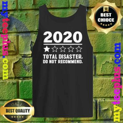 2020 One Star Total Disaster Do Not Recommend Tank top