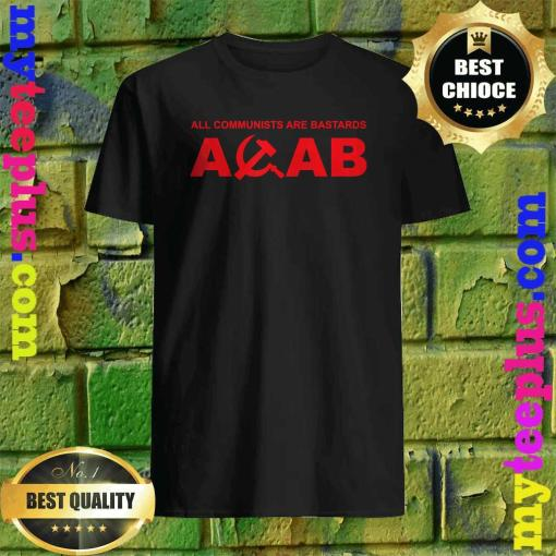 ACAB-All communists are bastards T-Shirt