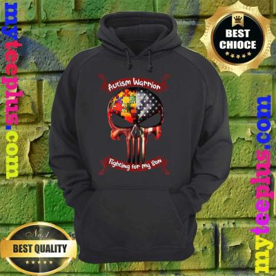 Autism Warrior Fighting For My Son Gifts For Mom Dad Parents hoodie