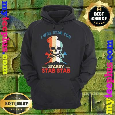 Best Skull I Will Stab You Stabby Funny Halloween Gifts hoodie
