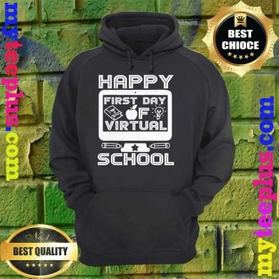 Happy First Day Virtual Back To School 2020 Gifts Boys Girls hoodie