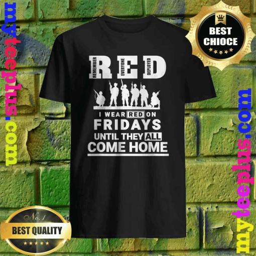 I wear Red On Fridays Until They All Come Home Shirt