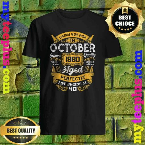 Legends Were Born In October 1980 40th Birthday Gift T-Shirt