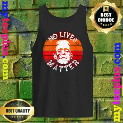 No Lives Matter Retro Horror Frankenstein Mask Halloween Tank top