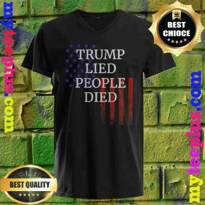 Official Trump Lied People Died v neck