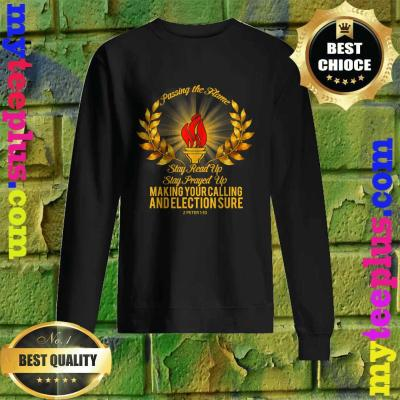 Passing the Flame Stay Read Up Stay Prayed Up Sweatshirt