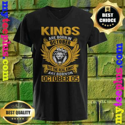 Real Kings Are Born On October 5th v neck