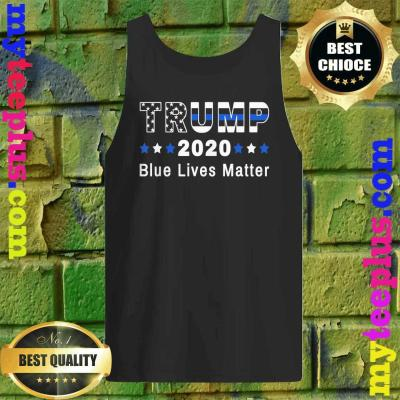 Trump 2020 Blue Lives Matter tank top