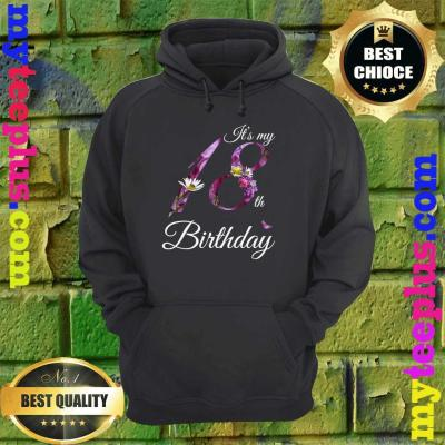18 Year Old Shirt Floral 2002 It's My 18th Birthday Gift hoodie