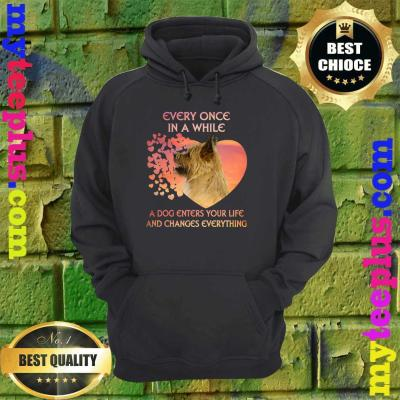 Every Once In A While A Dog Enters Your Life Cairn Terrier hoodie
