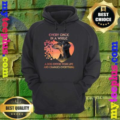 Every Once In A While A Dog Enters Your Life Dachshund hoodie