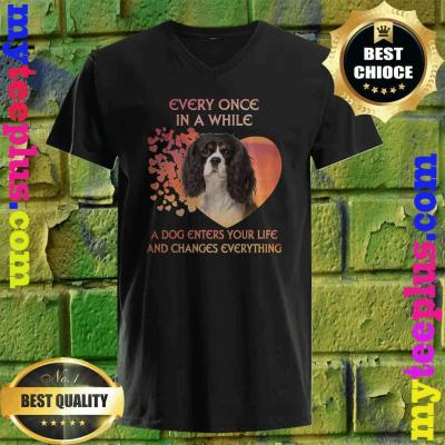 Every Once In A While Cavalier King Charles Spaniels v neck