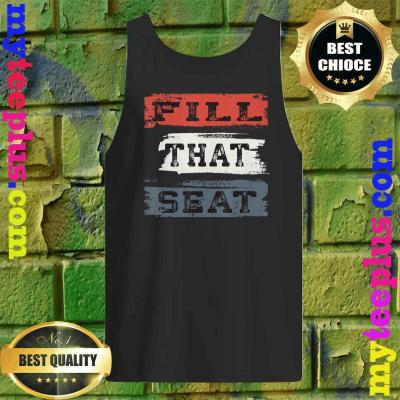 Fill That Seat Vintage Court Judge Fill The Seat Distressed tank top