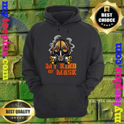 Fireman Flaming Mask My Kind Of Mask Fire Protection Gas hoodie