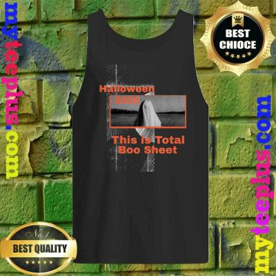 Funny Halloween 2020 This is Total Boo Sheet Tank top