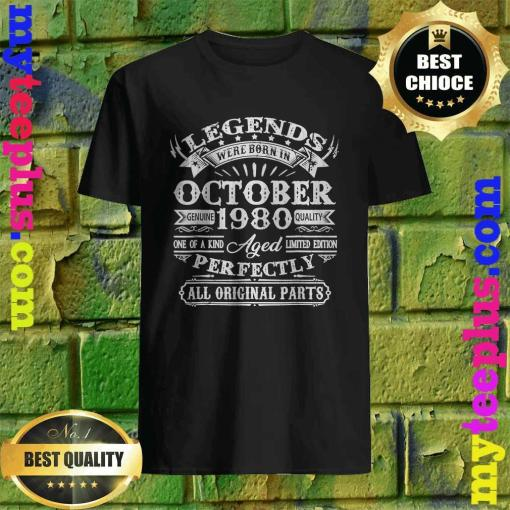 Legends Were Born In October 1980 40th Birthday T-Shirt