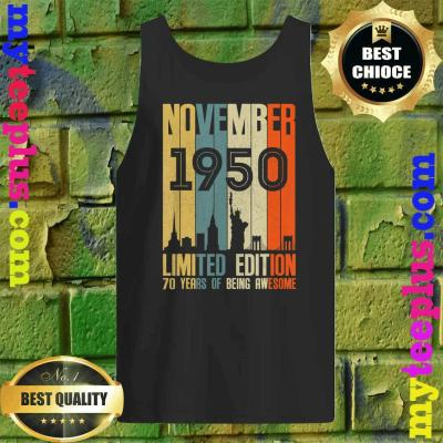 November 1950 Funny 70th Birthday 70 Years Old Gift Tank top