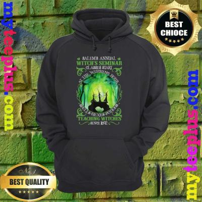 Salems Annual Witchs Seminar Witchcraft Halloween Costume hoodie
