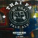Thai PA | Style: Session IPA ABV: 4.1%