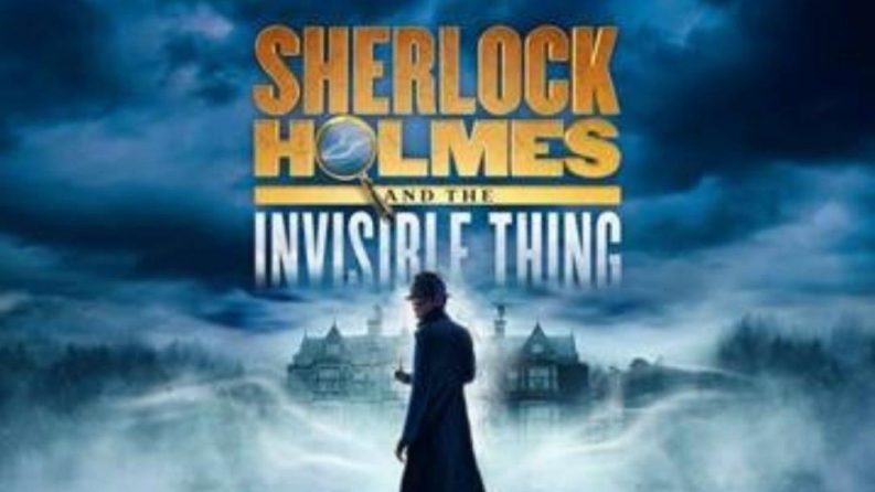 Sherlock Holmes & The Invisible Thing runs 17 July-18 August 2019