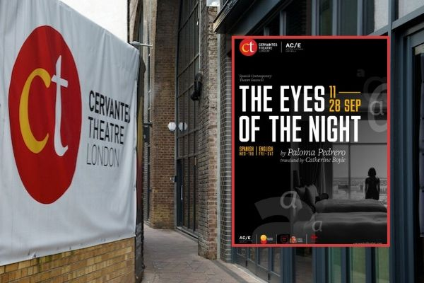 Paloma Pedrero's The Eyes of the Night runs at London's Cervantes Theatre in September 2019