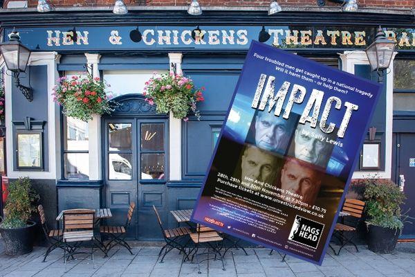 Impact - Hen & Chickens Theatre - Nov 2019