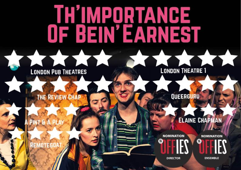 Luke Adamson's Th'Importance of Bein' Earnest had a hit run at Drayton Arms Theatre in 2019