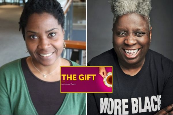The Gift's writer Janice Okoh & director Dawn Walton