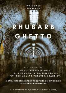 Rhubarb Ghetto premieres at VAULT Festival