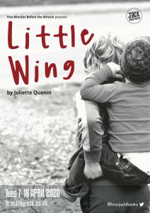 Little Wing premieres at London's Brockley Jack Theatre in April 2020
