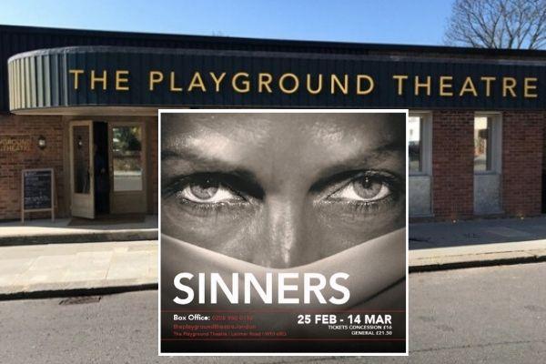 Sinners - Playground Theatre - February 2020