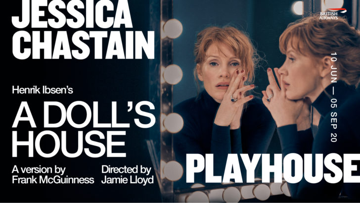 A Doll's House is due at the Playhouse Theatre