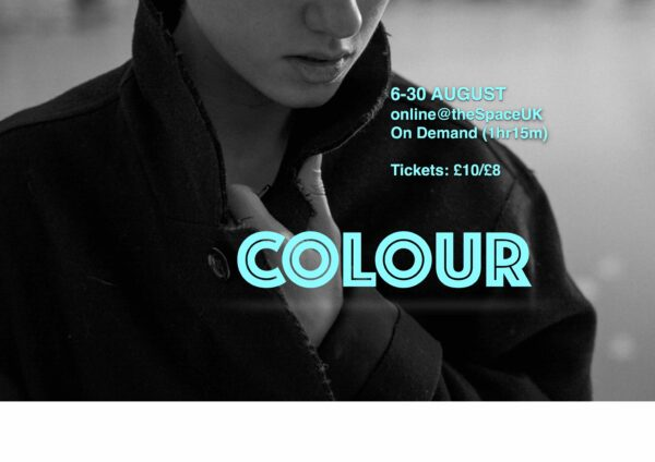 Diana Thomas' Colour runs online at the 2021 Edinburgh Fringe