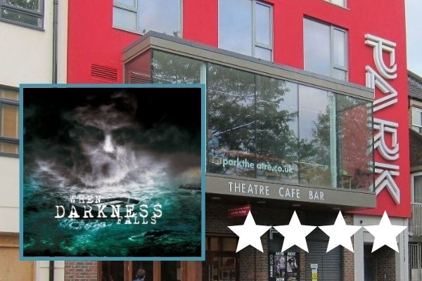 Reviews are in for When Darkness Falls at London's Park Theatre