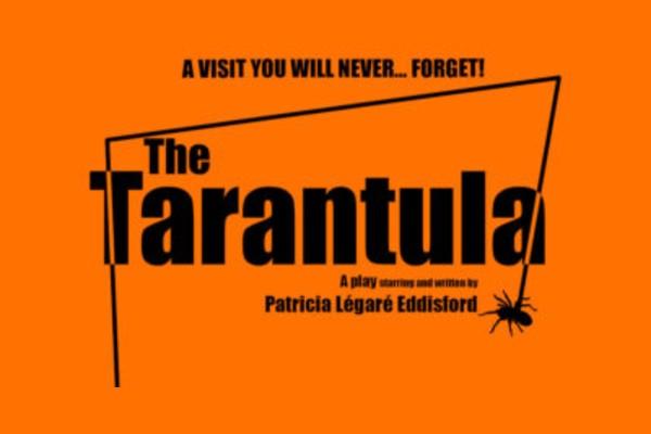 The Tarantula at Edinburgh Fringe