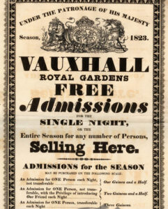 Vauxhall Pleasure Gardens. Poster advertising the admission charges for the season, 1823.