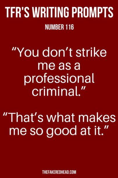 writing prompt 1 criminal