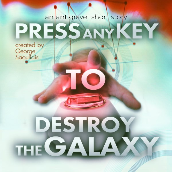 press-any-key-to-destroy-the-galaxy-sq-audiobook-rc2