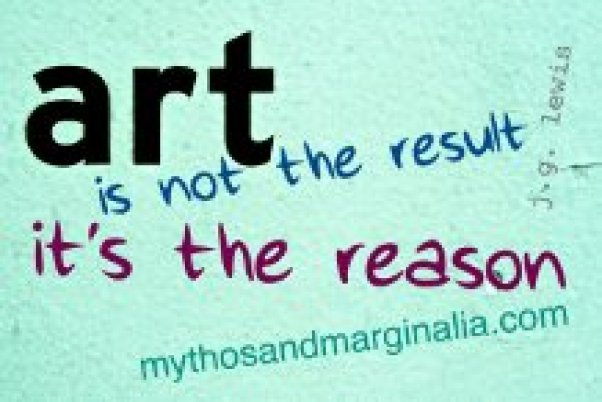 art is the reason: