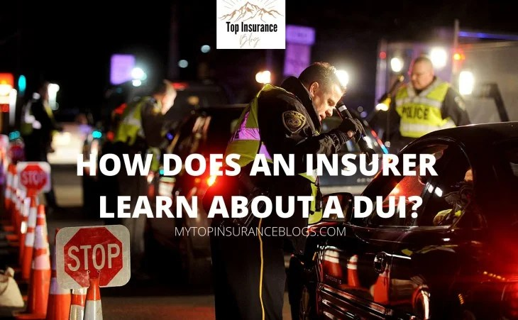 How does an insurance company learn about drivers with a DUI