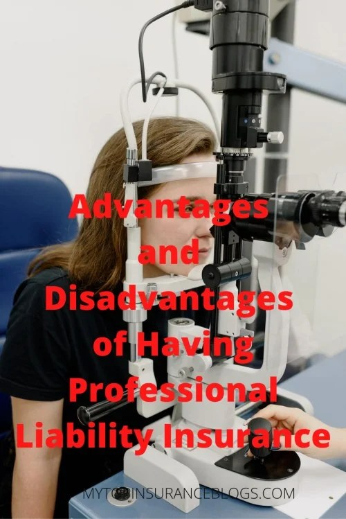 Advantages and Disadvantages of Having Professional Liability Insurance