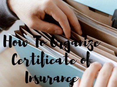 organize certificates of insurance