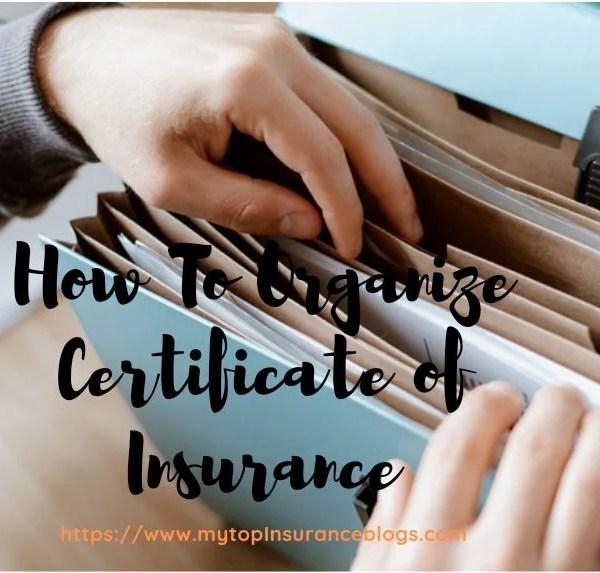 organize certificates of insurance